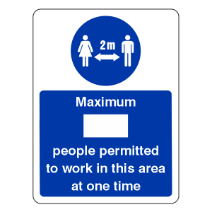 Social Distancing - Maximum People Permitted To Work In This Area Sign