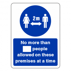 Social Distancing - No More Than XX People Allowed On These Premises