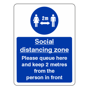 Social Distancing Zone - Please Queue Here Sign