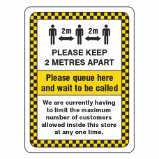 Social Distancing - Please Queue Here And Wait To Be Called Sign