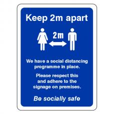 Keep 2 Metres Apart - Be Socially Safe Sign