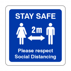 Stay Safe - Please Respect Social Distancing Sign (Square)