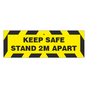 Keep Safe - Stand 2m Apart Sign