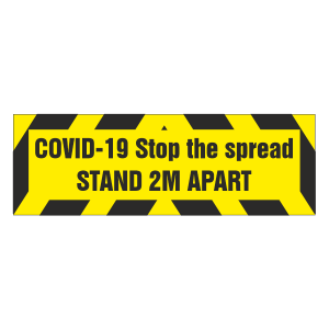 COVID-19 Stop The Spread - Stand 2m Apart Sign