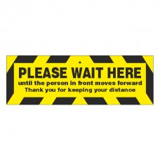 Please Wait Here Until Person In Front Moves Sign