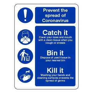 Prevent Coronavairus - Catch It Bin It Kill It Sign
