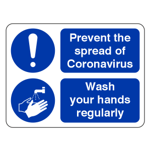 Prevent The Spread of Coronavairus - Wash Your Hands Regularly Sign