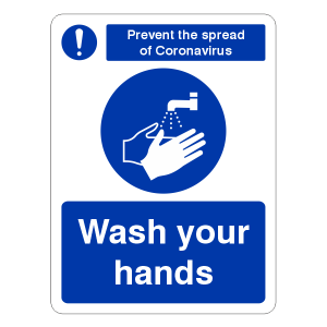 Prevent Coronavairus - Wash Your Hands Sign