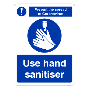 Prevent Coronavairus - Use Hand Sanitiser Sign