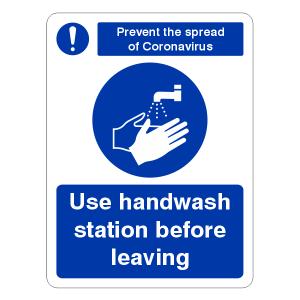 Prevent Coronavairus - Use Handwash Station Leaving Sign