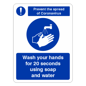 Prevent Coronavairus - Wash Your Hands For 20 Seconds Sign