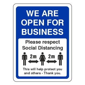 Social Distancing - We Are open For Business Sign