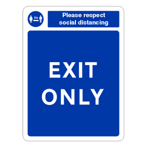 Respect Social Distancing - Exit Only Sign