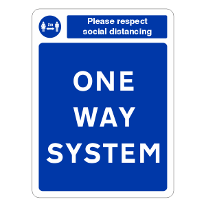 Respect Social Distancing - One Way System Sign