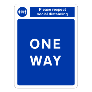 Respect Social Distancing - One Way Sign