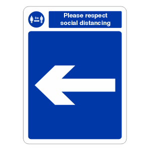 Respect Social Distancing - Arrow Left Sign