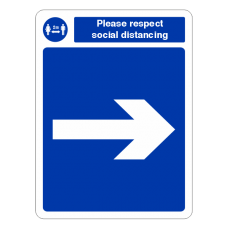 Respect Social Distancing - Arrow Right Sign