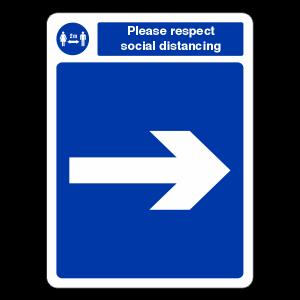 Respect Social Distancing - Arrow Right Sign
