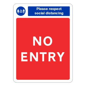 Respect Social Distancing - No Entry Sign