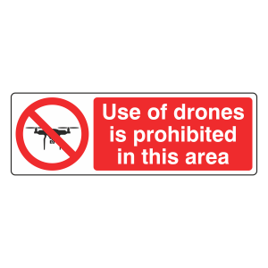 Use Of Drones Is Prohibited In This Area Sign