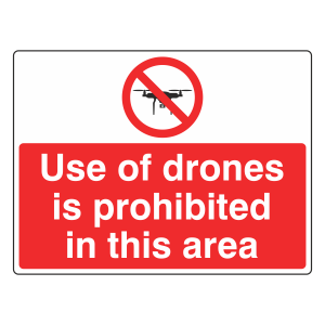 Use Of Drones Is Prohibited In This Area Sign (Large Landscape)