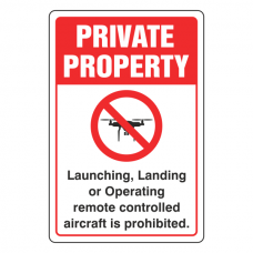 Private Property - Remote Controlled Aircraft Prohibited Sign