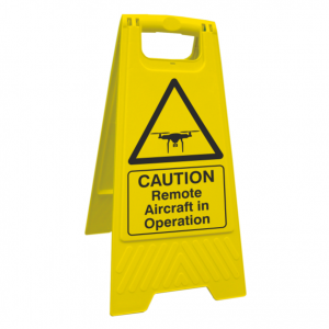 Caution Remote Aircraft in Operation Floor Stand