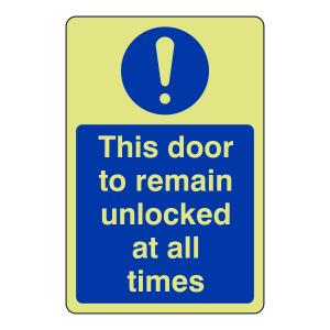 Photoluminescent Door To Remain Unlocked Sign (Portrait)