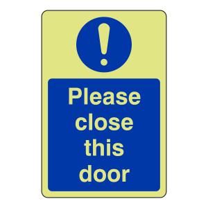 Photoluminescent Please Close This Door Sign (Portrait)