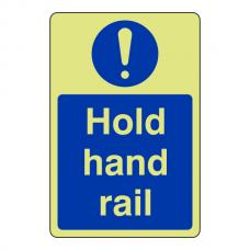 Photoluminescent Hold Hand Rail Sign (Portrait)