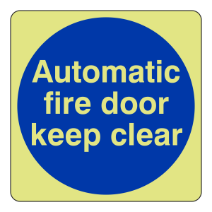 Photoluminescent Automatic Fire Door Keep Clear Sign