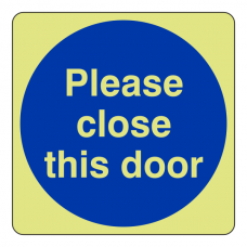 Photoluminescent Please Close This Door Sign