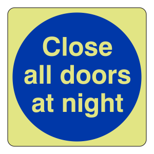 Photoluminescent Close All Doors At Night Sign