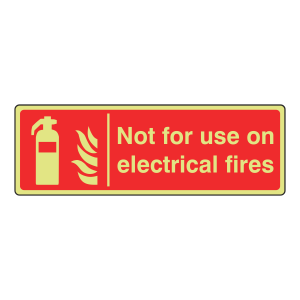 Photoluminescent Not For Electrical Fires Sign (Landscape)