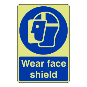 Photoluminescent Wear Face Shield Sign