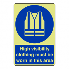 Photoluminescent High Visibility Clothing Must Be Worn Sign