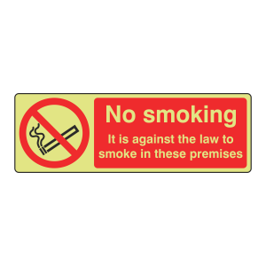 Photoluminescent No Smoking Against The Law Sign (Landscape)