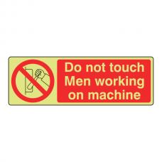 Photoluminescent Do Not Touch Men Working Sign (Landscape)