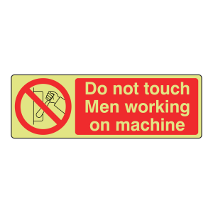 Photoluminescent Do Not Touch Men Working Sign (Landscape)