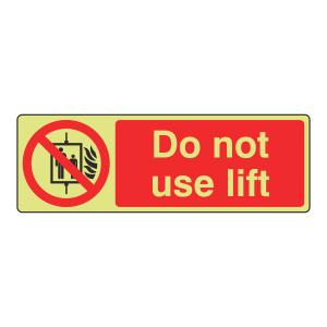 Photoluminescent Do Not Use Lift Sign (Landscape)