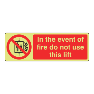 Photoluminescent In The Event Of Fire Do Not Use Lift Sign (Landscape)