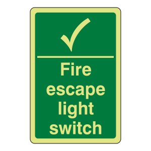Photoluminescent Fire Escape Light Switch Sign (Portrait)