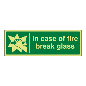 Photoluminescent In Case Of Fire Break Glass Sign (Landscape)