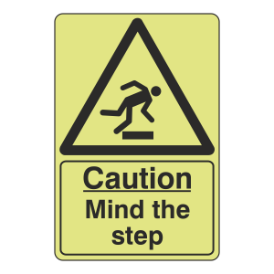 Photoluminescent Caution Mind The Step Sign