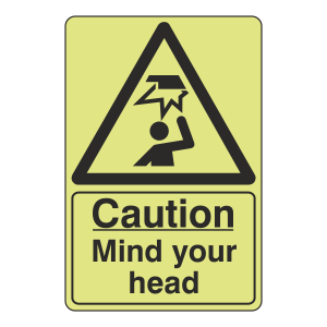 Photoluminescent Caution Mind Your Head Sign