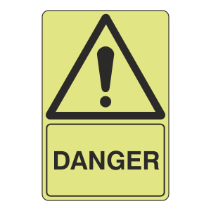 Photoluminescent Danger Sign