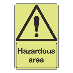 Photoluminescent Hazardous Area Sign