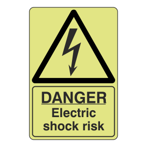 Photoluminescent Danger Electric Shock Risk Sign