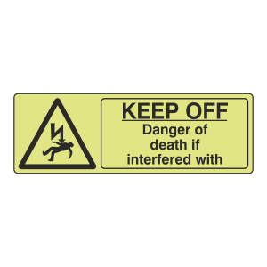 Photoluminescent Danger Of Death If Interfered With Sign (Landscape)