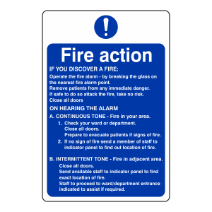 Hospital - Nursing Fire Action Sign - On Hearing The Alarm